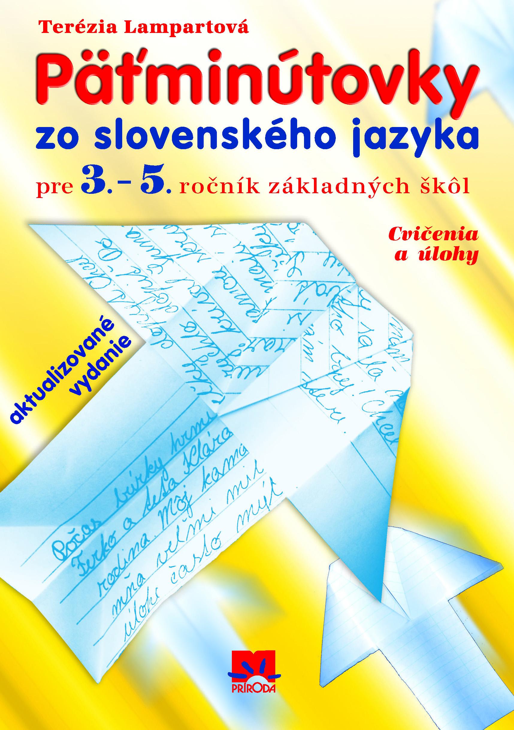Päťminútovky zo slovenského jazyka - Pre 3. - 5. ročník základných škôl