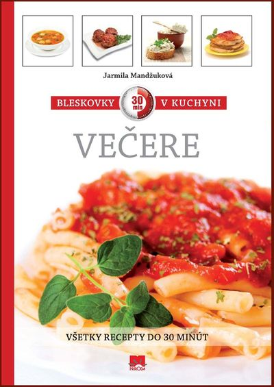 Bleskovky v kuchyni - Večere - Všetky recepty do 30 minút
