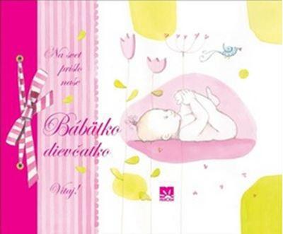 Na svet prišlo naše Bábätko dievčatko Vitaj! - denníček