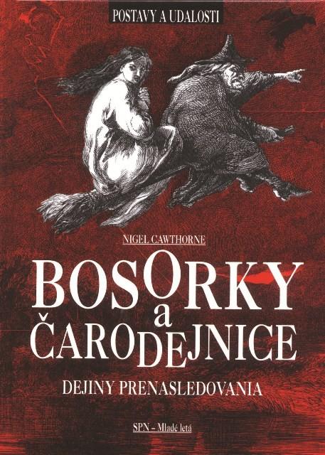 Bosorky a čarodejnice - Dejiny prenasledovania