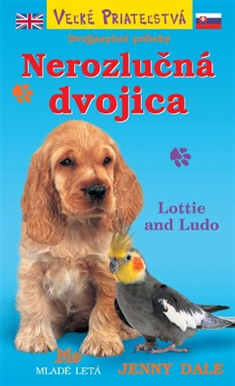 Nerozlučná dvojica - Lottie and Ludo
