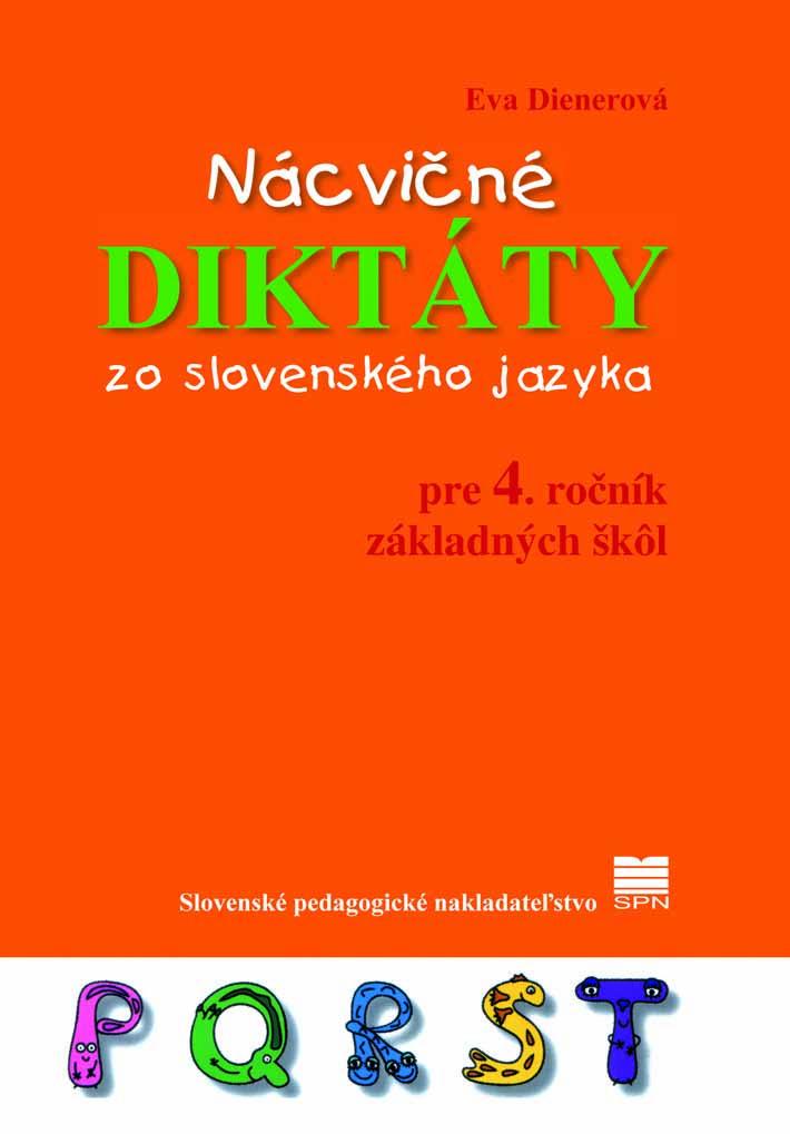 Nácvičné diktáty zo slovenského jazyka pre 4. ročník základných škôl
