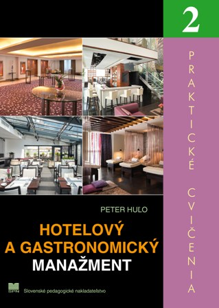 Hotelový a gastronomický manažment - Praktické cvičenia 2