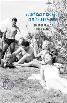Volný čas v českých zemích 1957 - 1967