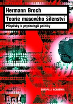 Teorie masového šílenství - Příspěvky k psychologii politiky