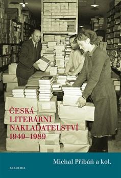Česká literární nakladatelství 1949-1989