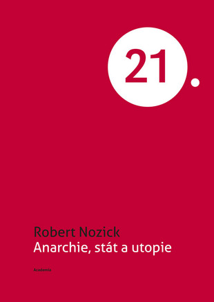 Anarchie, stát a utopie - 21.století