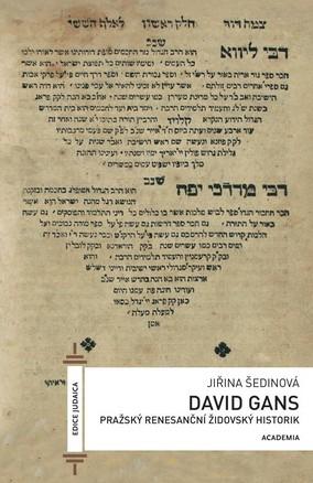 David Gans - Pražský renesanční židovský historik