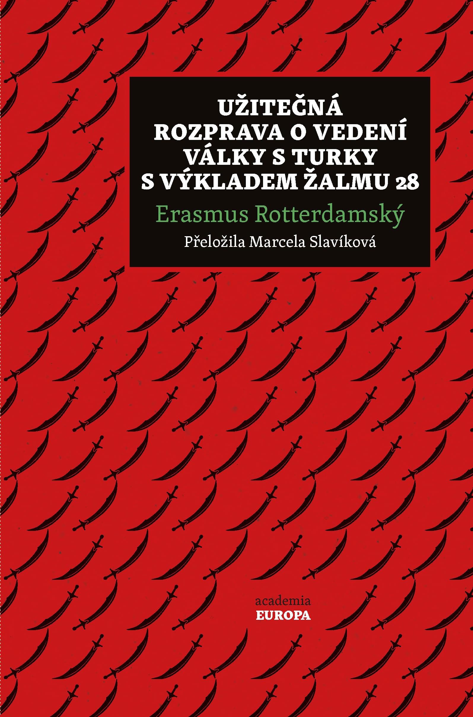 Užitečná rozprava o vedení války s Turky s výkladem Žalmu 28