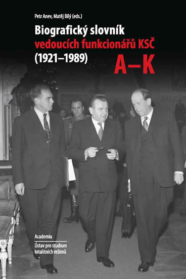 Biografický slovník vedoucích funkcionárů KSČ A-K (1921-1989) KOMPLET 2X Kniha