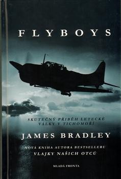 Flyboys - Skutečný příběh letecké války v Tichomoří