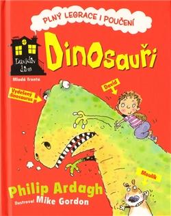 Dinosauři - Davidův dům plný legrace i poučení