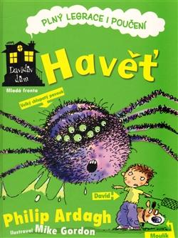 Havěť - Davidův dům - Dům plný legrace a poučení