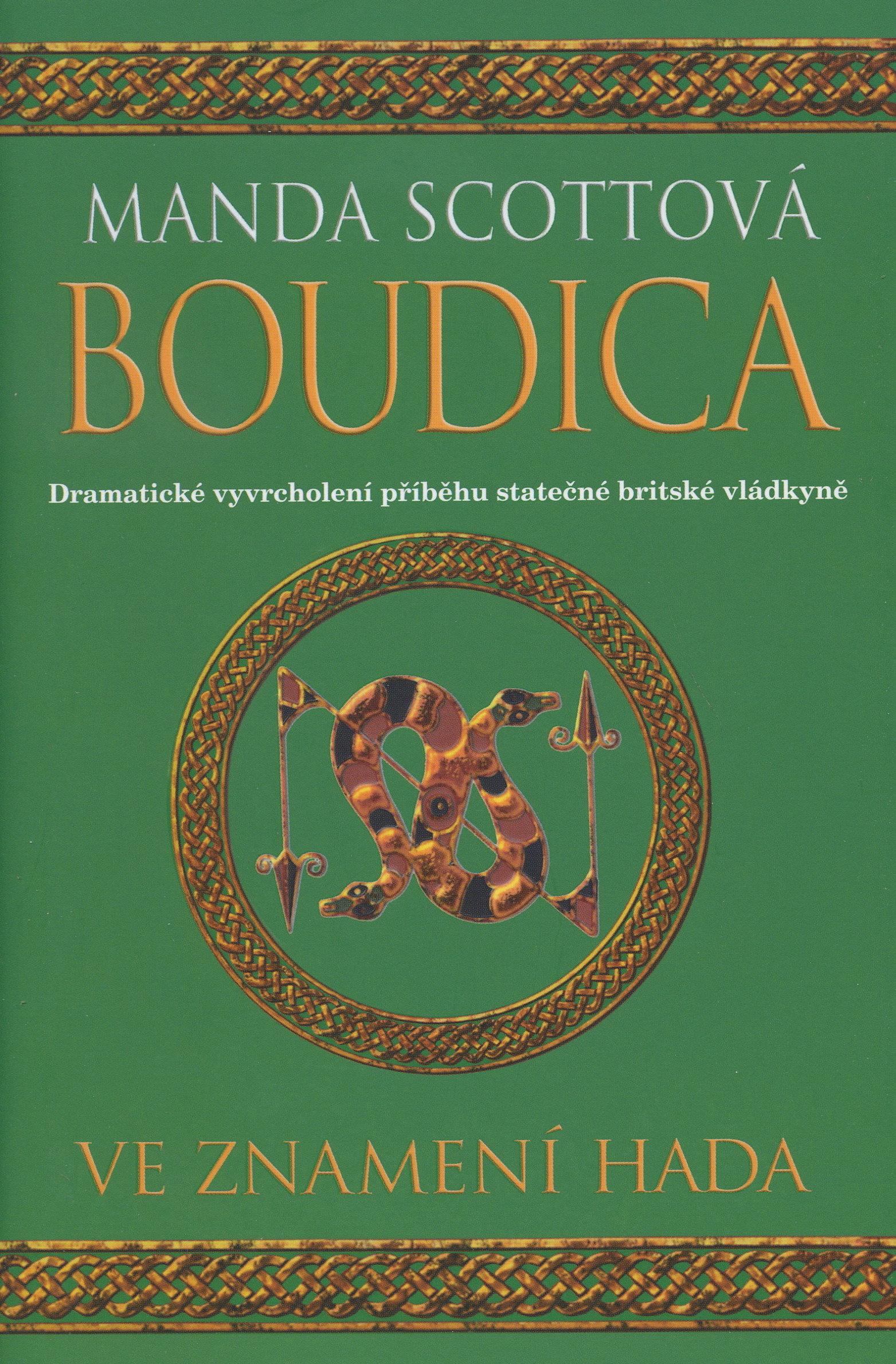 Boudica - Ve znamení hada