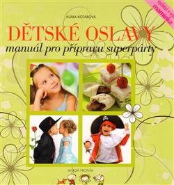 Dětské oslavy - Manuál pro přípravu superpárty