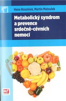 Metabolický syndrom a prevence srdečně-cévních nemocí
