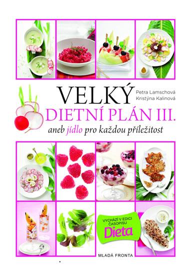 Velký dietní plán III. - Aneb jídlo pro každou příležitost
