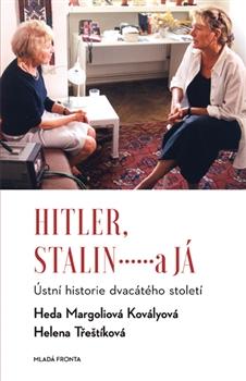 Hitler, Stalin a já - Ústní historie dvacátého století