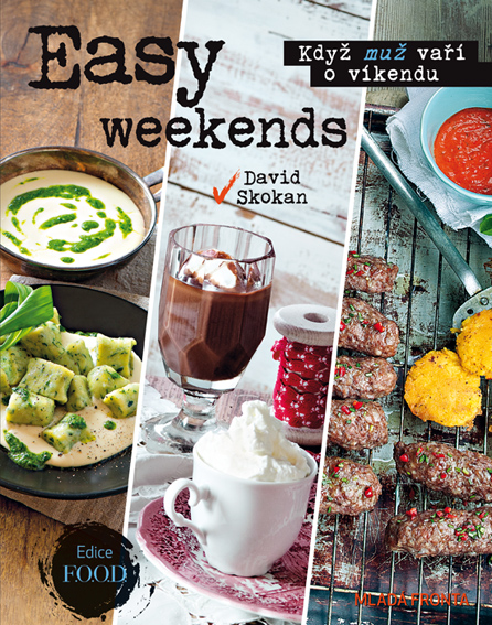 Easy weekends - Když muž vaří o víkendu