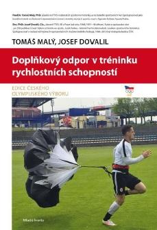 Doplňkový odpor v tréninku rychlostních schopností - Edice Českého olympijského výboru