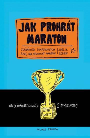Jak prohrát maraton - Scenárista Simpsonových radí, jak nevyhrát maraton