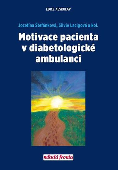 Motivace pacienta v diabetologické ambulanci