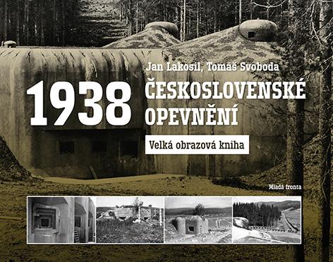 Československé opevnění 1938 - Velká obrazová kniha