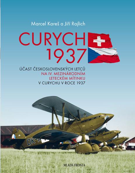 Curych 1937 - Účast československých letců na IV. mezinárodním leteckém mítinku v Curychu v roce 1937