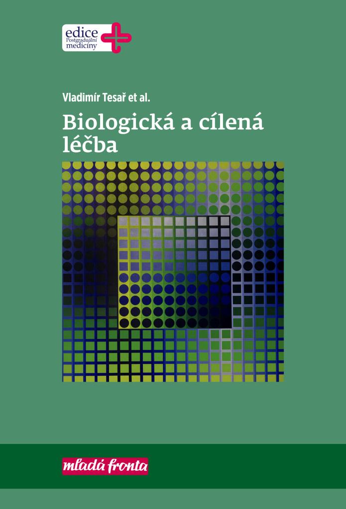 Biologická a cílená léčba