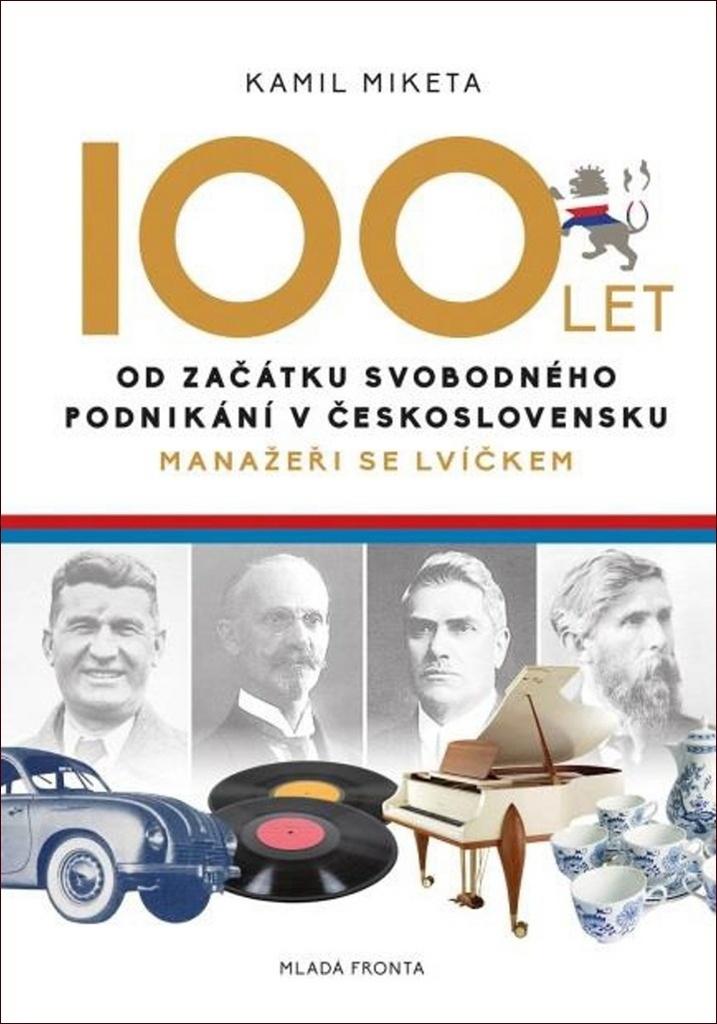 100 let od začátku svobodného podnikání v Československu - Manažeři se lvíčkem
