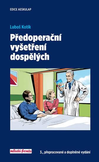 Předoperační vyšetření dospělých (3. přepracované a doplněné vydání)
