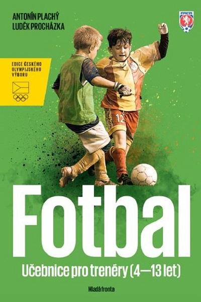Fotbal - Učebnice pro trenéry dětí (413 let)