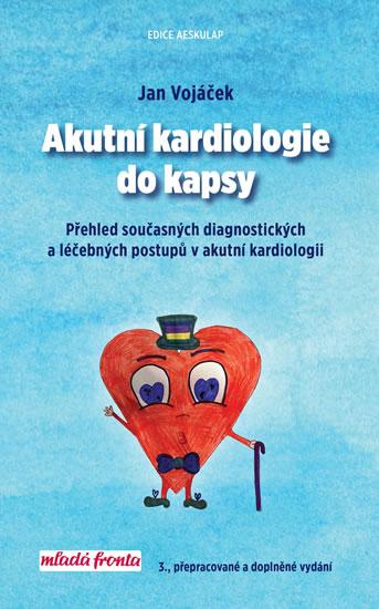 Akutní kardiologie do kapsy (3.,přepracované a doplněné vydání)