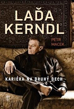Laďa Kerndl - Kariéra na druhý dech