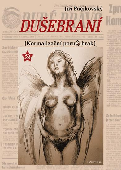 Dušebraní (Normalizační pornobrak)