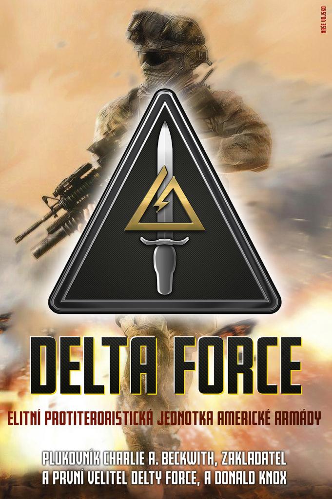 Delta Force - Elitní protiteroristická jednotka americké armády