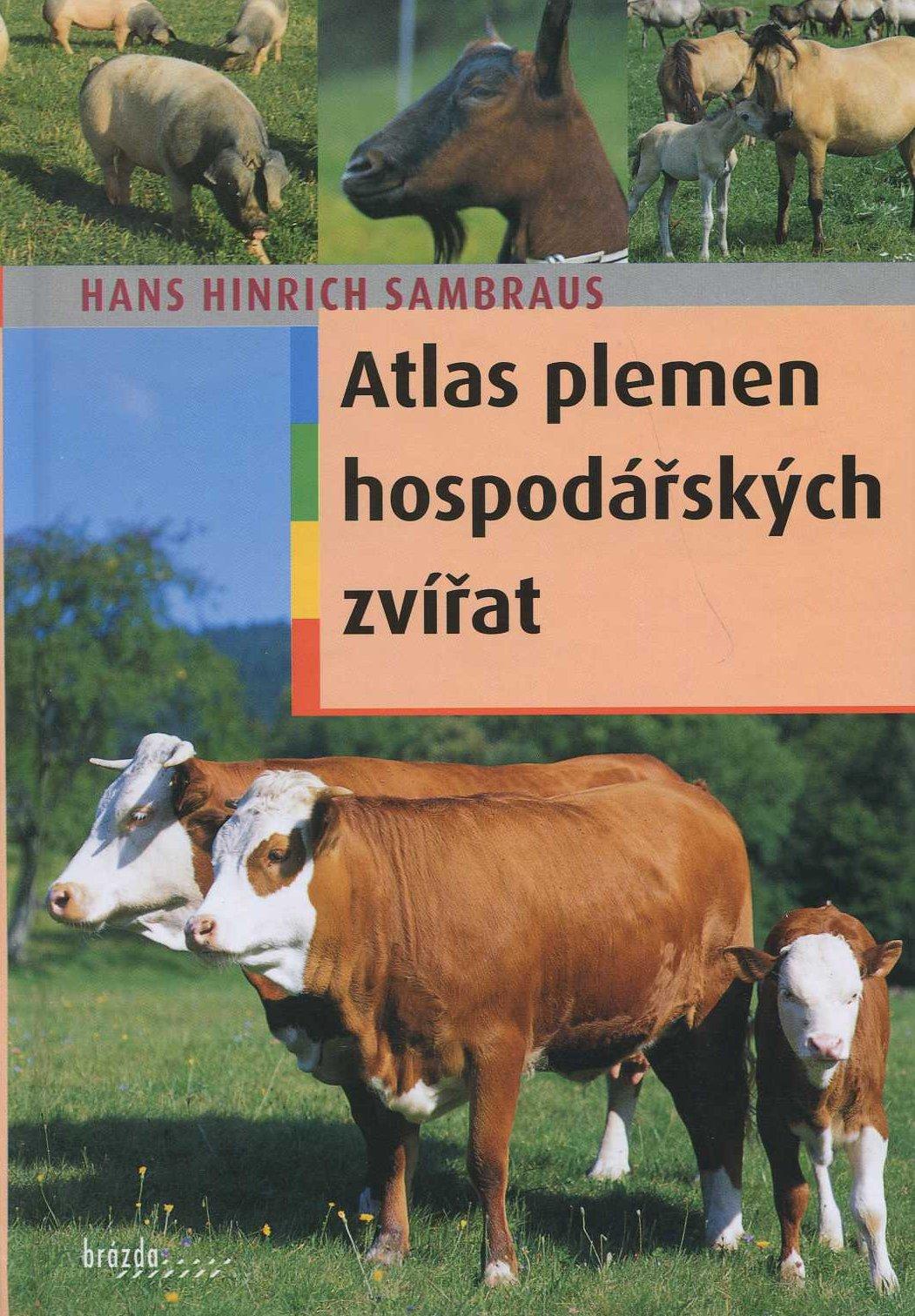 Atlas plemen hospodářských zvířat - 250 plemen