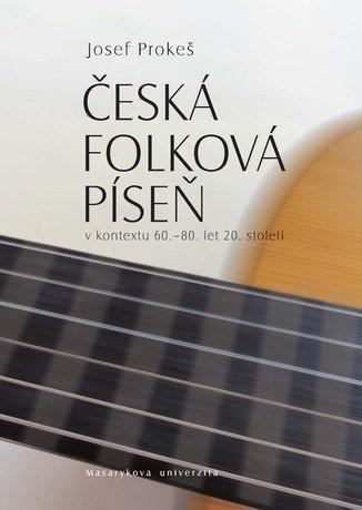Česká folková píseň v kontextu 60.–80. let 20. století
