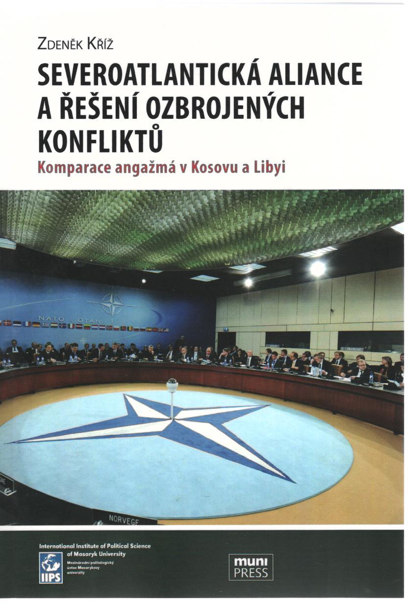 Severoatlantická aliance a řešení ozbrojených konfliktů - Komparace angažmá v Kosovu a Libyi