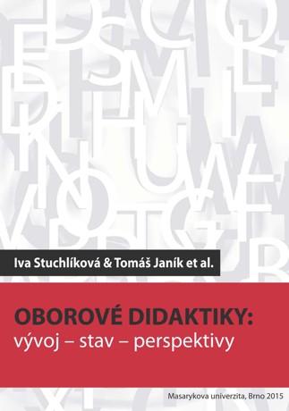 Oborové didaktiky: vývoj – stav – perspektivy