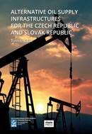 Alternative Oil Supply Infrastructures for the Czech Republic and Slovak Republic - Infrastrukturní alternativy zásobování České a Slovenské republiky ropou