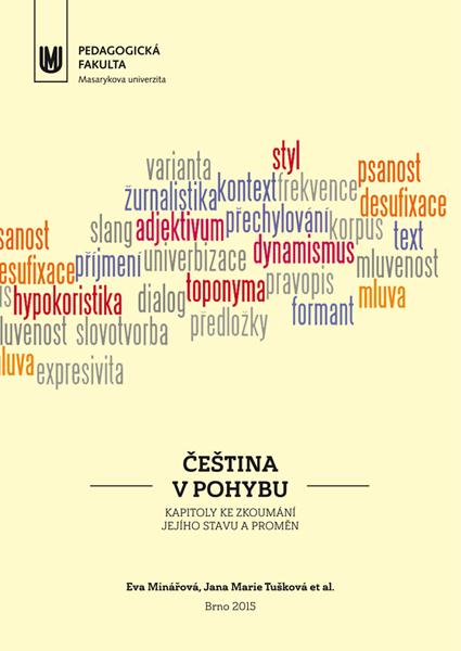 Čeština v pohybu - Kapitoly ke zkoumání jejích stavu a proměn