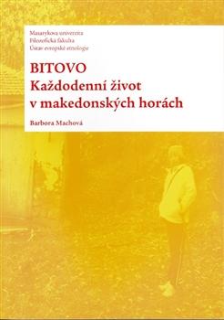 Bitovo - Každodenní život v makedonských horách