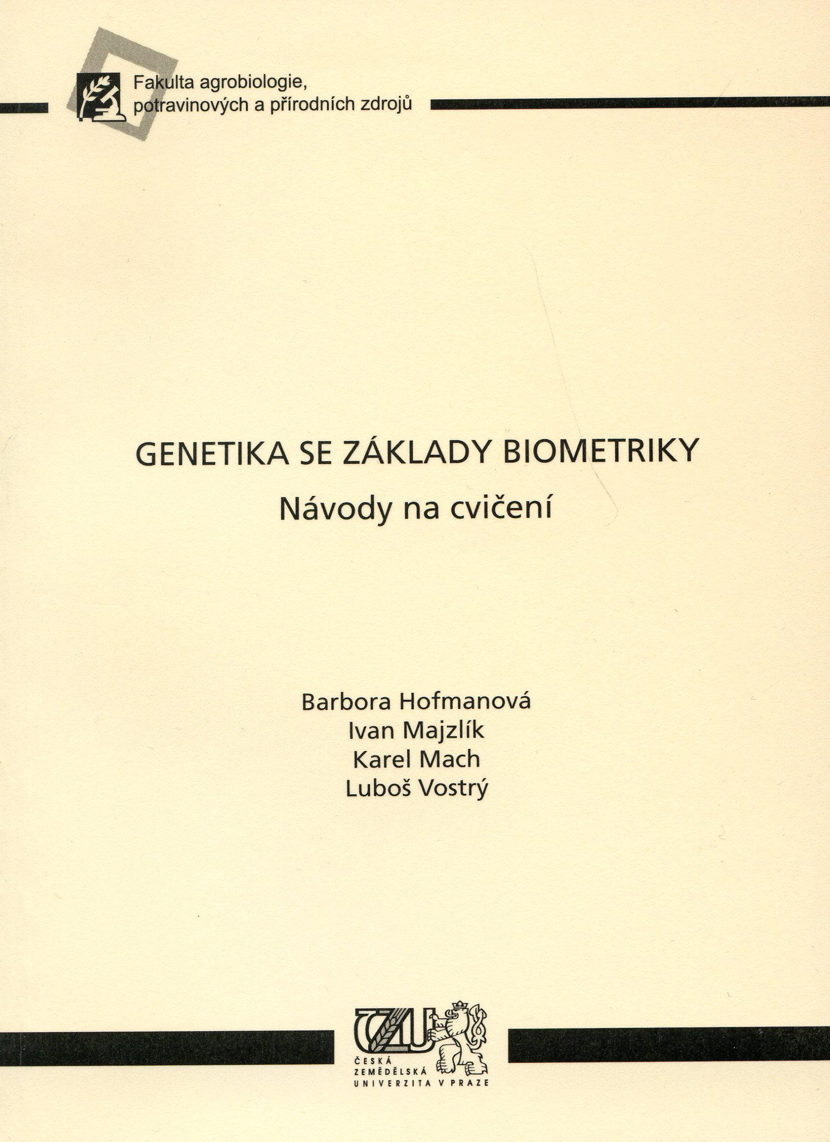 Genetika se základy biometriky