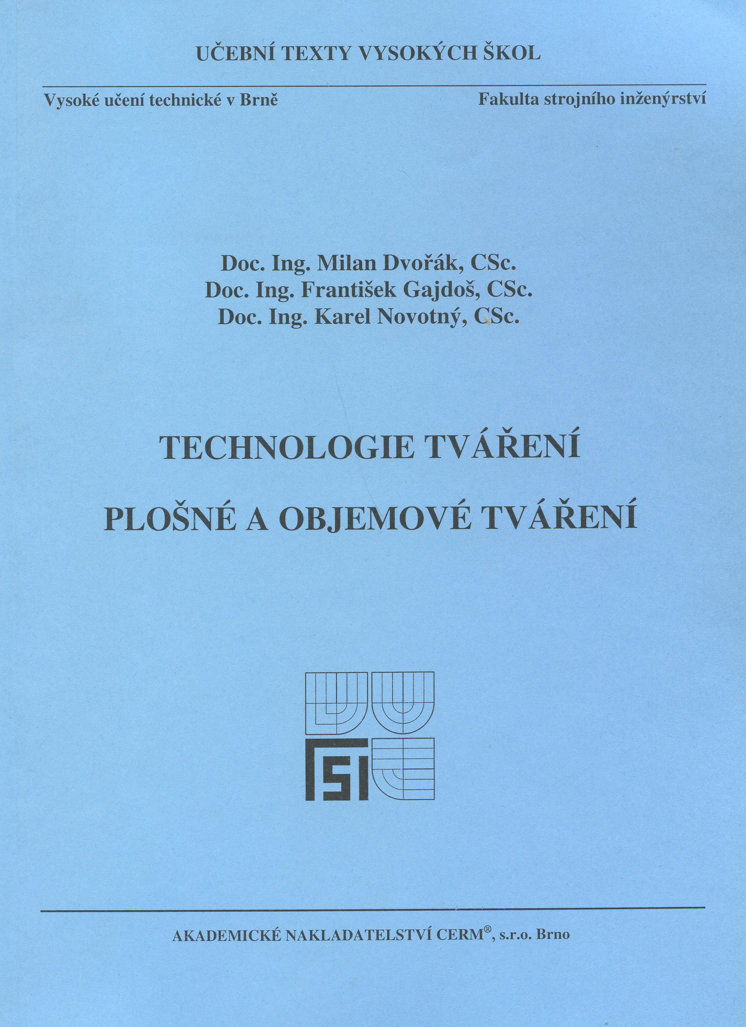 Technologie tváření - Plošné a objemové tváření