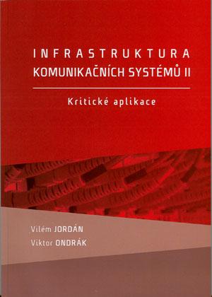 Infrastruktura komunikačních systémů II. - Kritické aplikace