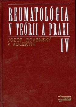 Reumatológia v teórii a praxi IV