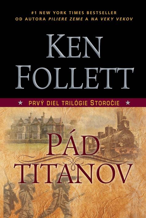 Pád titanov - Prvý diel trilógie storočie