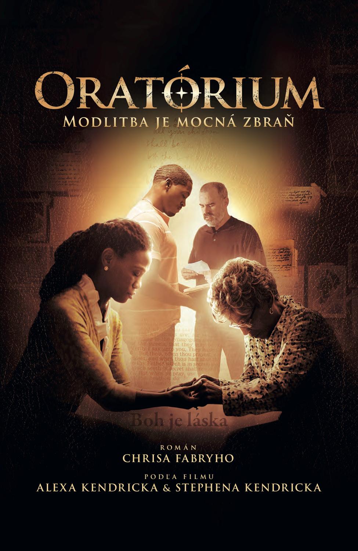 Oratórium - Modlitba je mocná zbraň