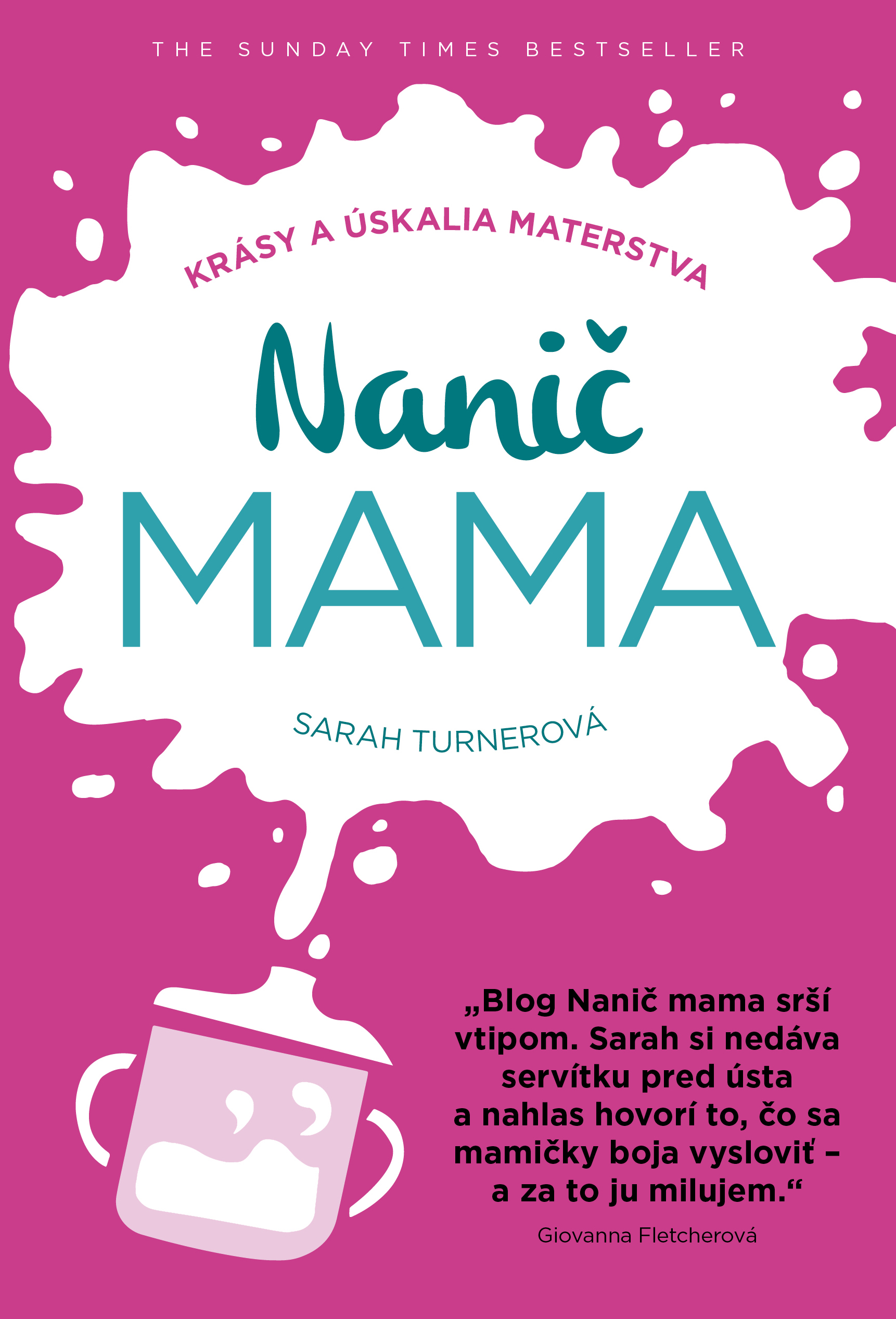 Nanič mama - Krásy a úskalia materstva